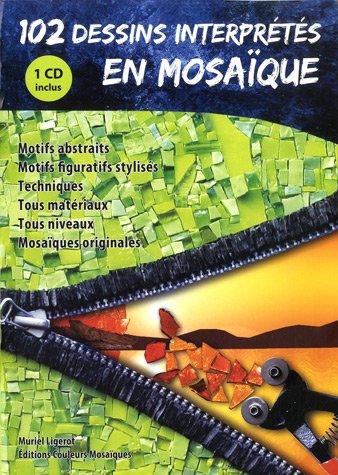 102 dessins interprts en mosaque (1Cdrom)