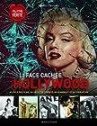 La face cachée d'Hollywood - Au-delà des films, un siècle de cupidité, de scandales et de corruption