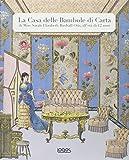 La casa delle bambole di carta di Miss Sarah Elizabeth Birdsall Otis all'età di 12 anni