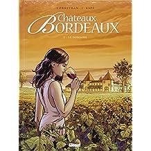 Châteaux Bordeaux - Tome 01 : Le domaine