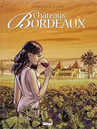 Châteaux Bordeaux (1) : Le domaine
