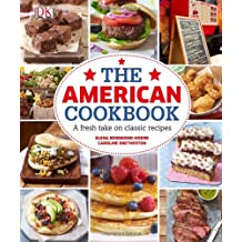 The American Cookbook: A Fresh Take on Classic Recipes