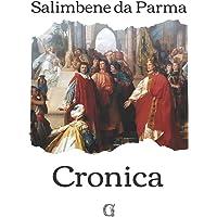 Cronica: (o Cronaca), Ediz. limitata da collezione, Volgarizzata da Carlo Cantarelli
