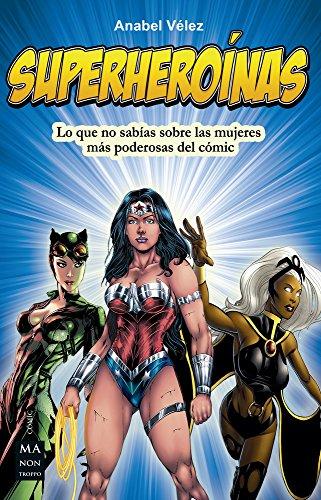 Superheroínas (Cómic) por Anabel Vélez