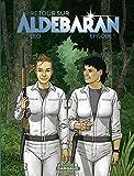 Retour sur Aldébaran - tome 1 - Episode 1