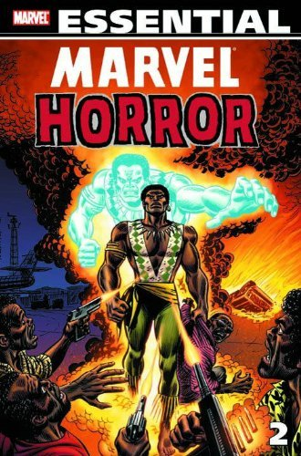 Essential Marvel Horror Volume 2 TPB: v. 2 by Steve Gerber (2008-11-12)