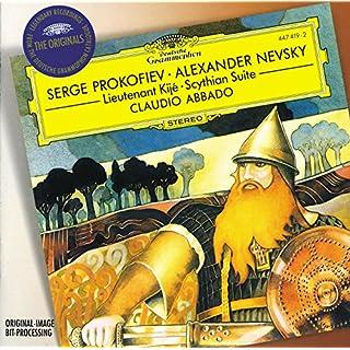 Prokofiev: Alexander Nevsky; Scythian Suite; Lieutenant Kijé