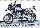Freude an - Spaß mit der BMW GS (Wandkalender 2019 DIN A4 quer): Die BMW R 1200 GS LC macht Spass und Freude, wie man sieht! (Monatskalender, 14 Seiten ) (CALVENDO Hobbys)