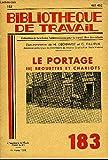 BIBLIOTHEQUE DE TRAVAIL N°183 - LE PORTAGE 3- BROUETTES ET CHARIOTS