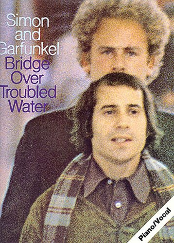 Bridge Over Troubled Water (Paul Simon/Simon & Garfunkel)