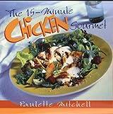 The 15-Minute Chicken Cookbook (15-Minute Cookbooks)