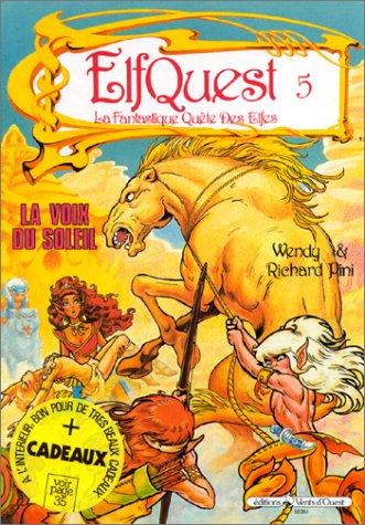 Le Pays des elfes - Elfquest, tome 5 : La Voix du soleil