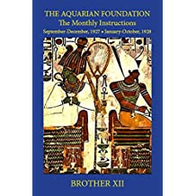 THE AQUARIAN FOUNDATION: The Monthly Instructions (English Edition)