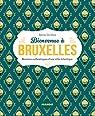 Bienvenue à Bruxelles par Da Silva