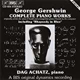 George Gershwin: Complete Piano Works