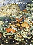 XVe - XVIIIe siècles - L'odyssée du paradis dans la peinture flamande