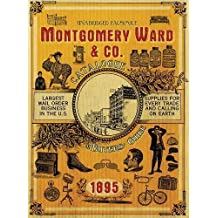 Montgomery Ward & Co. Catalogue and Buyers Guide 1895