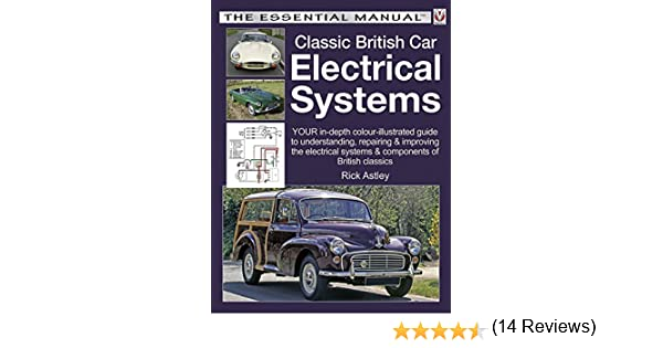 Classic british car electrical systems your guide to classic british car electrical systems your guide to understanding repairing and improving the electrical components and systems that were typical of sciox Choice Image