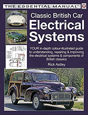 Classic british car electrical systems your guide to enter your mobile number or email address below and well send you a link to download the free kindle app then you can start reading kindle books on your sciox Choice Image