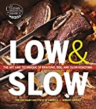 Low and Slow: The Art and Technique of Braising, BBQ, and Slow Roasting by The Culinary Institute of America (2014-04-01)