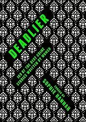 Deadlier: 100 of the Best Crime Stories Written by Women