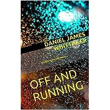 OFF and RUNNING: A GARRETT WILSON NOVEL