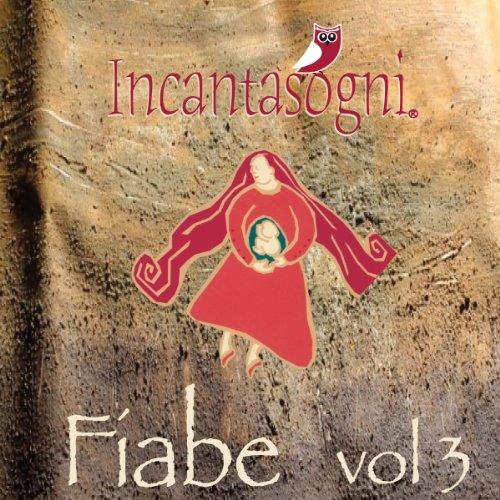 Fiabe, Vol. 3  Audiolibri