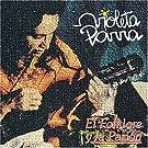 Folklore Y La Pasion by Violeta Parra