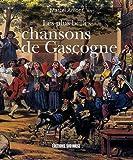 Telecharger Livres Les plus belles chansons de Gascogne (PDF,EPUB,MOBI) gratuits en Francaise
