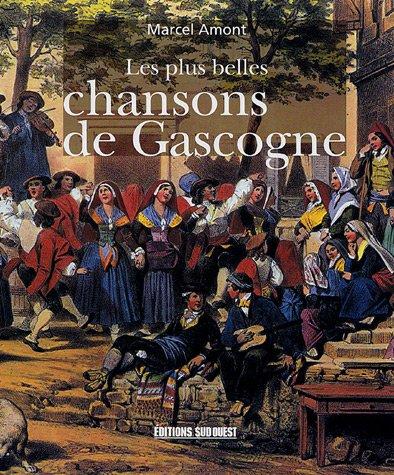 Les plus belles chansons de Gascogne