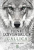 Gallica - Le cycle des loups (L'Intégrale) (SEMI-POCHE IMAG)