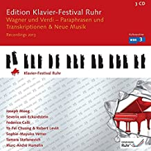 Edition Ruhr Piano Festival 2013. Wagner, Verdi : Paraphrases et transcriptions, et Musique contemporaine.
