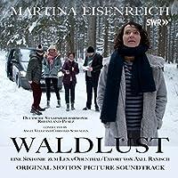 Waldlust: Eine Tatort Sinfonie (Original Motion Picture Soundtrack)
