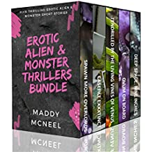 Erotic Alien & Monster Thrillers Bundle: Five Thrilling Erotic Alien & Monster Short Stories (English Edition)