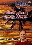 Selbstheilung durch Huna: Workshop und Vortrag [2 DVDs]