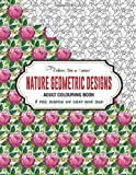 Nature Geometric Designs Adult Colouring Book (Colour for a Cause): A Tree planted for every book sold