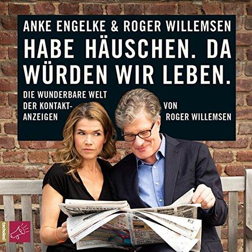 Buchseite und Rezensionen zu 'Habe Häuschen. Da würden wir leben' von Roger Willemsen