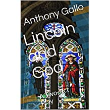 Lincoln and God: A Two-Act Play