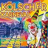 Kölscher Karneval (15 Hits aus Köln inkl. Kölsche Jung, Rut sin die Ruse, Superjeile Zick, Schenk mir heut Nacht dein ganzes Herz uva.)