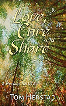 Love, Care and Share: An Inspirational Message (English Edition) par [Herstad, Tom]