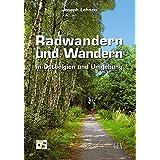 Radwandern und Wandern in Ostbelgien und Umgebung
