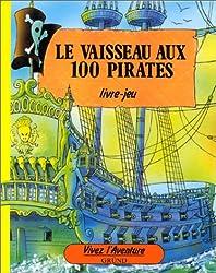 VAISSEAU AUX 100 PIRATES