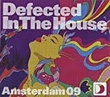 Amsterdam 2009-Defected in the House
