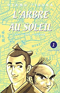 L'Arbre au Soleil Edition simple Tome 1