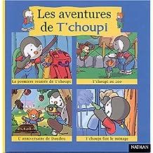 Les aventures de T'choupi. Volume 1