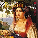 Gioachino Rossini Piano Works, Vol. 3 - Péché De Vieillesse
