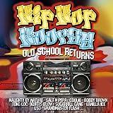 Hip Hop Hooray - Old School Returns