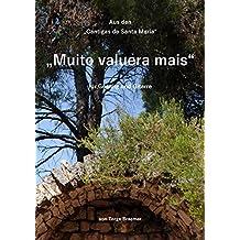 Muito valuera mais: Cantigas de Santa Maria (Lieder des Mittelalters 3)
