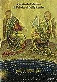 Gentile da Fabriano. Il polittico di Valle Romita. Catalogo della mostra (Milano, Pinacoteca di Brera, 30 marzo-25 aprile 1993)