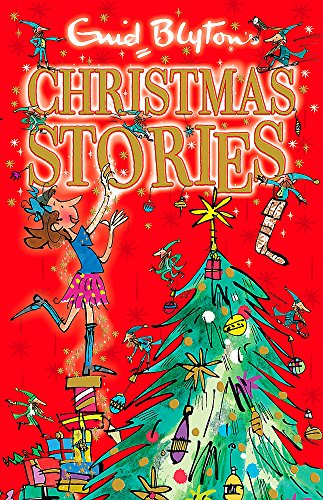 Enid Blyton's Christmas Stories: Contains 25 classic tales (Bumper Short Story Collections) por Enid Blyton
